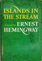 [1970]   ISLANDS IN THE STREAM, a novel by Ernest Hemingway