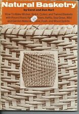 Natural Basketry by Carol and Dan Hart - vintage 1976 weaving