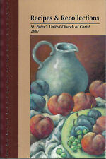 *CARMEL IN 2007 ST PETER'S CHURCH OF CHRIST COOK BOOK *RECIPES & RECOLLECTIONS
