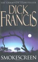 DICK FRANCIS ___ SMOKESCREEN ___ BRAND NEW ___ FREEPOST UK