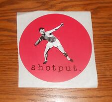 Shot put Sticker Circle Decal Promo 4.5""