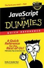 JavaScript for Dummies Quick Reference by Emily A. Vander Veer and Dummies...