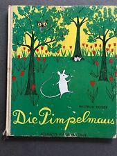 Die Pimpelmaus, Wiltrud Roser, Atlantis Verlag / altes  Bilderbuch, 1962, RAR