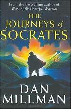 The Journeys of Socrates (Peaceful Warrior Saga), Dan Millman, Good Condition, B
