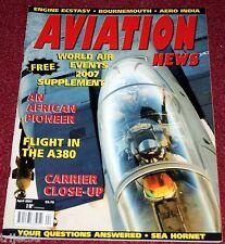 Aviation News 2007 April Airbus A380,DH Sea Horner,Aeronavale,Bournemouth