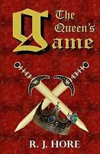 The Queen's Game by R. J. Hore (2016, Paperback)
