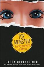 Toy Monster: The Big, Bad World of Mattel