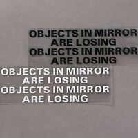 OBJECTS IN MIRROR ARE LOSING Vinyl Funny Race Car Rearview Window Decal Sticker