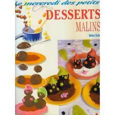 Livre cuisine enfants - Desserts malins - Le mercredi des petits - Didier Collin