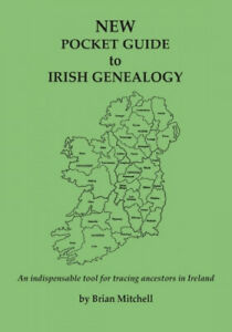NEW Pocket Guide to Irish Genealogy by Brian Mitchell