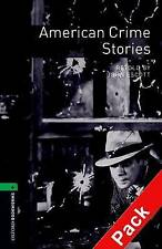 Oxford Bookworms Library: Stage 6: American Crime Stories Audio CD Pack: 2500 He