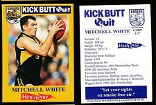 1997 West Coast Eagles Kick Butt Quit Healthway Mitchell White