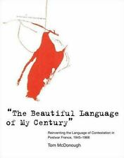 The Beautiful Language of My Century: Reinventing the Language of Contestation i