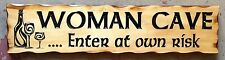 WOMAN CAVE Rustic Pine Timber Sign