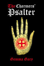 The Charmers Psalter Gemma Gary, Occult,witchcraft,esoteri c,metaphysical,spells