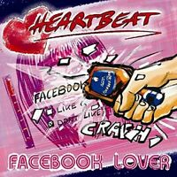 Heartbeat - Facebook Lover (2015)  CD  NEW/SEALED  SPEEDYPOST