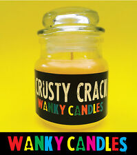 WANKY CANDLES Rude/ Funny/ Offensive/ Humour / Novelty  - Crusty Crack