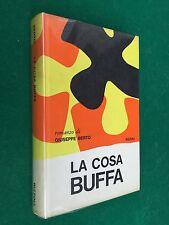 Giuseppe BERTO - LA COSA BUFFA , Ed Rizzoli La Scala (1966) Libro