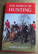 The World of Hunting by Meriel Buxton (Hardback, 1991)