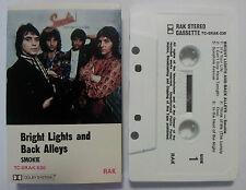 SMOKIE BRIGHT LIGHTS AND BACK ALLEYS RARE OZ CASSETTE TAPE