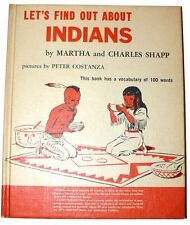 Let's Find Out About Indians 1962 Childrens Book Martha Charles Shapp