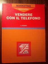 Saverio Russo VENDERE CON IL TELEFONO (marketing)