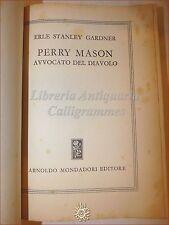 ROMANZI GIALLI: E.S. Gardner, PERRY MASON L'AVVOCATO DEL DIAVOLO 1952 MONDADORI