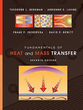 Fundamentals of Heat and Mass Transfer by Frank P Incropera, Adrienne S Lavine, Theodore L Bergman, David P DeWitt (Hardback, 2011)
