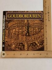 Gold Embroidery (Goudborduren) book by Valerie Campbell-Harding 1985 Dutch Lang.