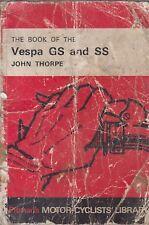 VESPA VS1 VS2 VS3 VS4 VDS3 VS5 152L2 VBA & 5VBA (1955-67) OWNERS REPAIR HANDBOOK