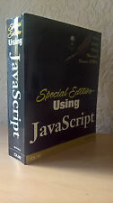 Special Edition Using JavaScript, Paul McFedries, Que, USA, 2001 [First Edition]