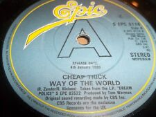 "CHEAP TRICK "" WAY OF THE WORLD "" 7"" SINGLE EPIC PROMO 1979 EXCELLENT S EPC 8114"