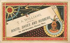 T.A. Williams, Boots, Shoes, & Rubbers, Chelsea MA, Victorian Tradecard 1880's