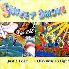 SWEET SMOKE / JUST A POKE / DARKNESS TO LIGHT * NEW CD * NEU *
