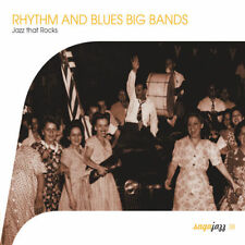 CD Neuf - Rhythm and Blues Big Bands  Jazz That Rocks - Saga Jazz
