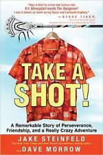 Take A Shot!: A Remarkable Story of Perseverance, Friendship, and a Re-ExLibrary