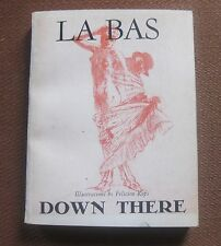 LA BAS - DOWN THERE by J.K. Huysmans  - 1st  PB Felicien Rops - devil occult