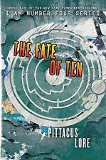 The Fate Of Ten (lorien Legacies): By Pittacus Lore