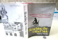 REACHING THE OTHER SIDE,1978,Earl S. Martin,1st Ed,Illust,DJ