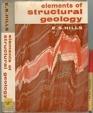 ELEMENTS of STRUCTURAL GEOLOGY  E. S. Hills 1963 1st Edition 483 page HCDJ
