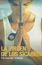NEW La Virgen de los Sicarios (Spanish Edition) by Fernando Vallejo