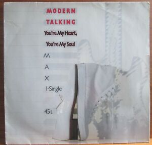 MAXI-SINGLE - MODERN TALKING = YOU'RE MY HEART,YOU'RE MY SOUL - 1984