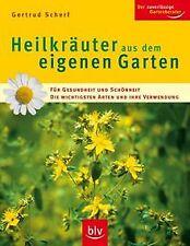 Heilkräuter aus dem eigenen Garten: Für Gesundheit ... | Buch | Zustand sehr gut