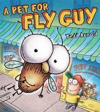 Fly Guy: A Pet for Fly Guy by Tedd Arnold (2014, Picture Book)