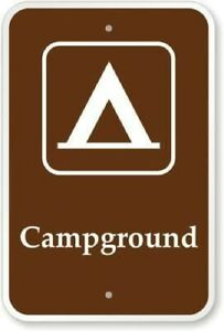 Campground State National Park Outdoors Tent Camping Hiking Metal Sign 8 x 12