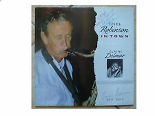 SPIKE ROBINSON with ELAINE DELMAR * IN TOWN * AUTOGRAPHED LP HEP2035 PLAYS GREAT