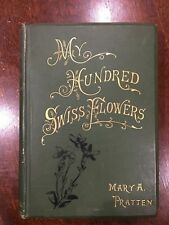 MY HUNDRED SWISS FLOWERS Mary A Pratten. Ferns. 1887. Antique