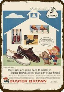 1957 BUSTER BROWN DUKE BARTON Vintage Look REPLICA METAL SIGN -NOT ACTUAL SHOES!