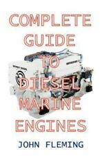 Complete Guide to Diesel Marine Engines (Paperback or Softback)