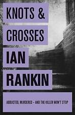 Knots And Crosses, Ian Rankin, Excellent